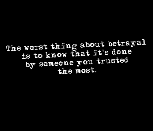 betrayal-quotes-sayings-you-trusted-the-most